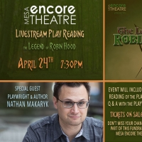 Mesa Encore Theatre to Present Free Online Play Reading: THE LEGEND OF ROBIN HOOD Photo