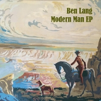Ben Lang Releases His Debut Solo Release 'MODERN MAN' EP Photo