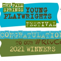 Palm Springs YOUNG PLAYWRIGHTS FESTIVAL Announces Winners Photo