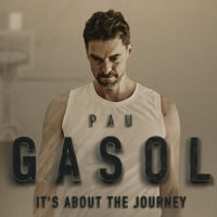 VIDEO: Watch the Trailer for PAU GASOL: IT'S ABOUT THE JOURNEY Photo
