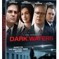 DARK WATERS Heads to Digital, Blu-ray and DVD Photo