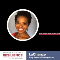 VIDEO: LaChanze Featured in STORIES OF HUMAN RESILIENCE With Anna Deavere Smith Photo