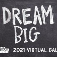 The Firehouse Theatre Announces Dream Big 2021 Virtual Gala Photo