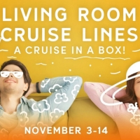 Set Sail With Gretna Theatre's CRUISE IN A BOX: LIVING ROOM CRUISE LINES Photo