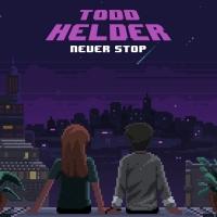 Todd Helder Releases New Single 'Never Stop' Photo
