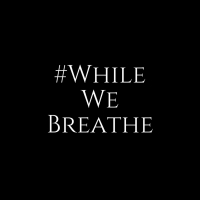 #WHILEWEBREATHE: A NIGHT OF CREATIVE PROTEST to Feature Works by Charles Randolph-Wri Photo