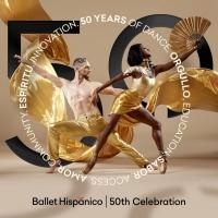 Ballet Hispánico Announces 50th Celebration Virtual Premiere Photo