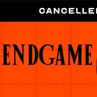 Second Thought Theatre Announces Cancellation of ENDGAME Photo