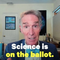 VIDEO: Bill Nye Wants You to Vote for Science