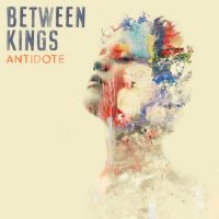 Between Kings Release Official Music Video For 'Antidote'