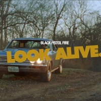 Black Pistol Fire Share Official Music Video For First Single 'Look Alive' Photo
