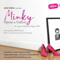 MINKY OPENS A GALLERY Comes to Sydney Fringe Photo