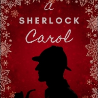 Drew McVety, Isabel Keating, and Ciaran O'Reilly Will Lead New Play Reading Of A SHERLOCK CAROL