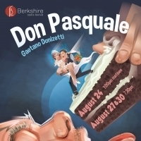 Berkshire Opera Festival's DON PASQUALE Headlines Fourth Season