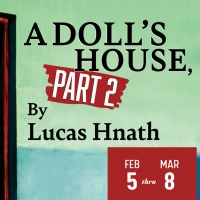 Salt Lake Acting Company Will Present the Utah Premiere of Lucas Hnath's A DOLL'S HOU Photo