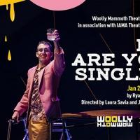 Woolly Mammoth/IAMA Theatre Companies Present HI, ARE YOU SINGLE? Photo