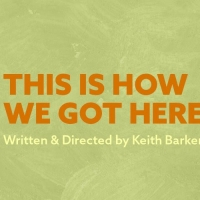 Native Earth Performing Arts to Present THIS IS HOW WE GOT HERE Photo