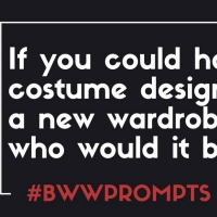 BWW Prompts: Who Is Building Your Broadway Wardrobe? Photo