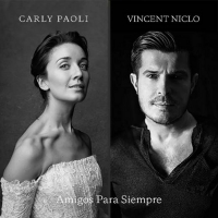 VIDEO: Carly Paoli and Vincent Niclo Release Music Video for 'Amigos Para Siempre' Photo
