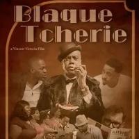BWW Review: BLAQUE TCHERIE at Vincent Victoria Presents Photo