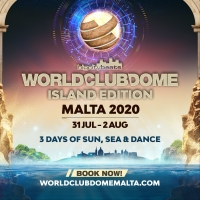 BigCityBeats' WORLD CLUB DOME Heads to Malta This Summer Photo