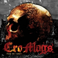 Cro-Mags Release New EP FROM THE GRAVE