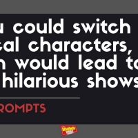 #BWWPrompts: Switch Two Broadway Characters to Create the Most Hilarious Show! Photo