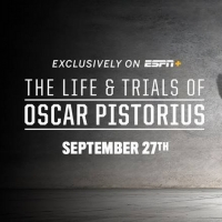 VIDEO: Watch the Trailer for THE LIFE AND TRIALS OF OSCAR PISTORIOUS Photo