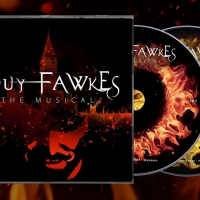 Original Studio Cast Recording Of GUY FAWKES THE MUSICAL Out Now Photo