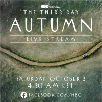 HBO's THE THIRD DAY To Feature Live Theatrical Event 'Autumn' on October 3 Photo