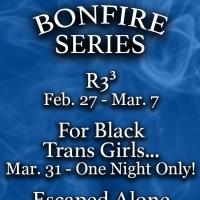 BLUEBARN Theatre Announces THE BONFIRE SERIES Photo