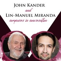 John Kander and Lin-Manuel Miranda to Join Vineyard Theatre's COMPOSERS IN CONVERSATI Photo
