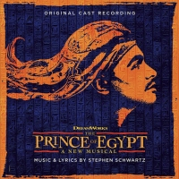 THE PRINCE OF EGYPT Original Cast Recording to be Released on CD Online and in Stores Album