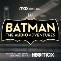 HBO's BATMAN Podcast Series to Premiere on September 19 Photo