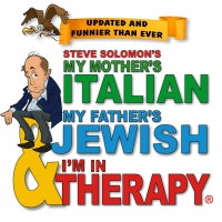 MY MOTHER'S ITALIAN, MY FATHER'S JEWISH & I'M IN THERAPY to be Presented at the Avene Photo