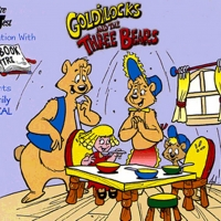 GOLDILOCKS AND THE THREE BEARS to Open At Theatre West in October Photo