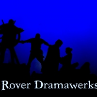 Rover Dramawerks Announces Auditions Photo