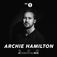 Archie Hamilton Delivers Eclectic Radio 1 Essential Mix