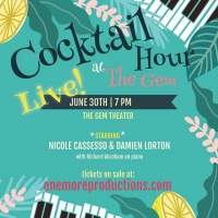COCKTAIL HOUR AT THE GEM LIVE Streams Tomorrow Night Photo