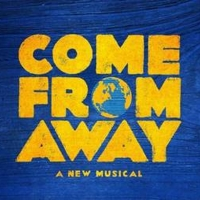 Tickets Are Now On Sale For COME FROM AWAY in Indianapolis Photo