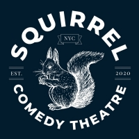 Squirrel Comedy Theatre Announces NYC Residency at Caveat Beginning in June Photo