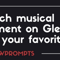BWW Prompts: What Is Your Favorite GLEE Musical Moment? Photo