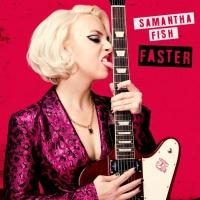 Samantha Fish Embraces Bold Rock Sound on 'Faster' Photo