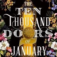 BWW Review: THE TEN THOUSAND DOORS OF JANUARY by Alix E. Harrow Photo