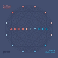 Third Coast Percussion, Sérgio And Clarice Assad Join Forces for ARCHETYPES On Cedill Photo