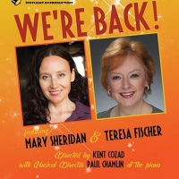 Teresa Fischer & Mary Sheridan Will Return to 53 Above Broadway with WE'RE BACK! Photo