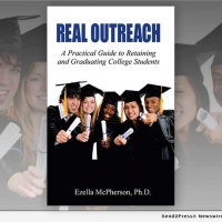 Dr. Ezella McPherson Releases REAL OUTREACH: A PRACTICAL GUIDE TO RETAINING AND GRADU Photo