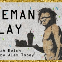 Exponential Festival To Present Savannah Reich's CAVEMAN PLAY