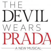 THE DEVIL WEARS PRADA Pre-Broadway Run in Chicago Pushed to 2022 Photo