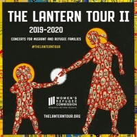 The Lantern Tour II: Concerts for Migrant and Refugee Families Announce Award-Winning Lineup